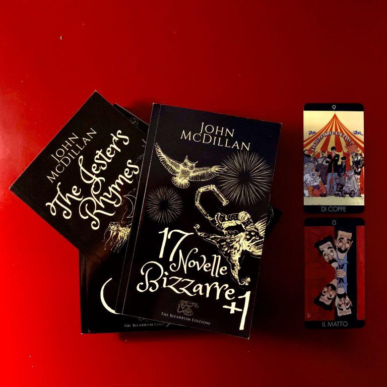 Trilogia del Bizzarrismo – John McDillan