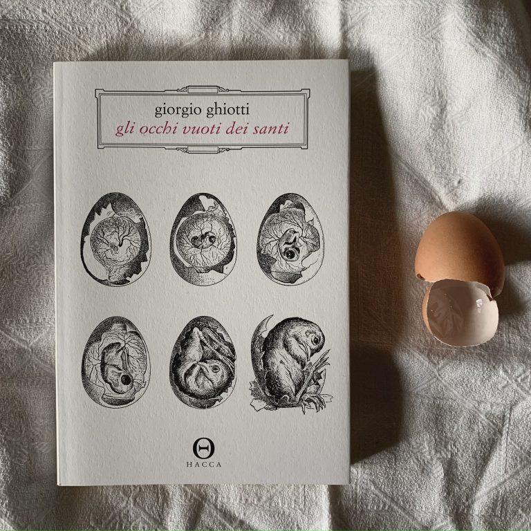 Gli occhi vuoti dei santi – Giorgio Ghiotti