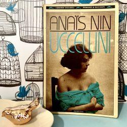Uccellini – Anais Nin