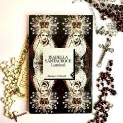 Luminal – Isabella Santacroce : recensione