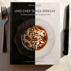 Uno chef senza sprechi – Tommaso Arrigoni