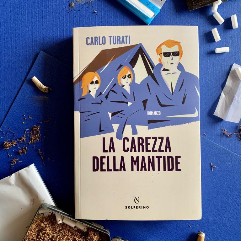 Read more about the article La carezza della mantide – Carlo Turati : recensione