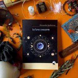 La luna crescente – Alessandra Spallarossa : recensione