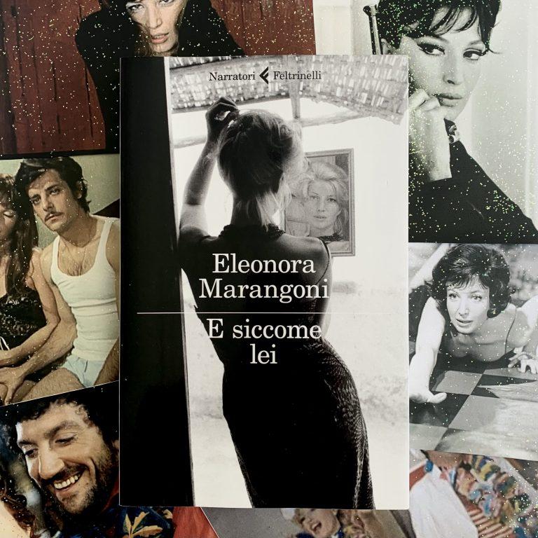 Read more about the article E siccome lei – Eleonora Marangoni : recensione