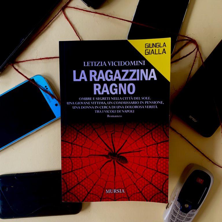 Read more about the article La ragazzina ragno – Letizia Vicidomini : recensione