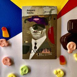 L'ospite e altri racconti – Amparo Dávila : recensione